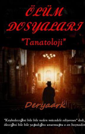 Ölüm Dosyaları by Deryaark