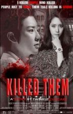 I Killed them by plainvanilla_