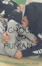 Ghoul or Human ?  by Toru217