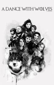 A Dance with Wolves ⇀ Game of Thrones by 17Blackx