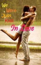 We Were Just Kids in Love by vovnix