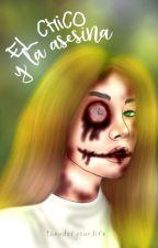 El Chico Y La Asesina by galletita_jeon