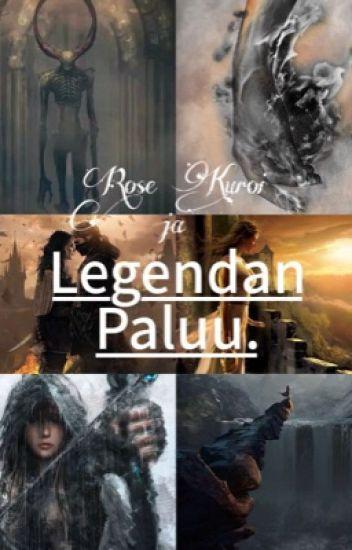 Rose Kuroi ja Legendan Paluu