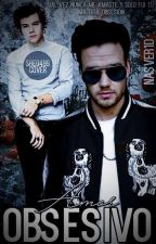 Amor Obsesivo {Lirry Stayne} {M-PREG} {ST: L. P. S} {LIBRO #1} +18 by Nashell1D