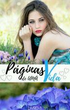 Páginas de Uma Vida - Concluído  by vanvan-33