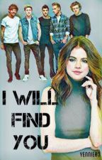 I will find you (1D FF) by yennie03