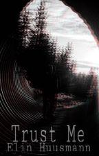 Trust Me • Ogmar by Dieitpink
