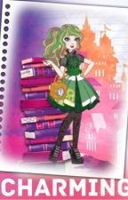 Charming (An Ever After High Fanfic) by cookiechloe18