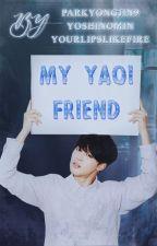 !W TRAKCIE POPRAWY! || My Yaoi Friend || Jikook by ParkYongJin9