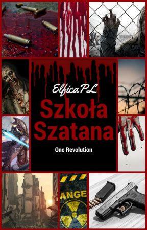 One Revolution: Szkoła Szatana by ElficaPL
