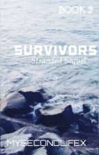 Stranded; Survivors (Sequel)   by mysecondlifex