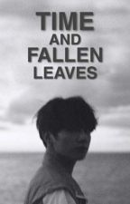 Time And Fallen Leaves (시간과 낙엽) by jeju-ssi