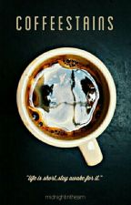 coffee stains | l.s by midnightintheam