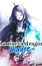 La nueva Dragón Slayer 『NatsuxLectora』 by Eri_Dragneel