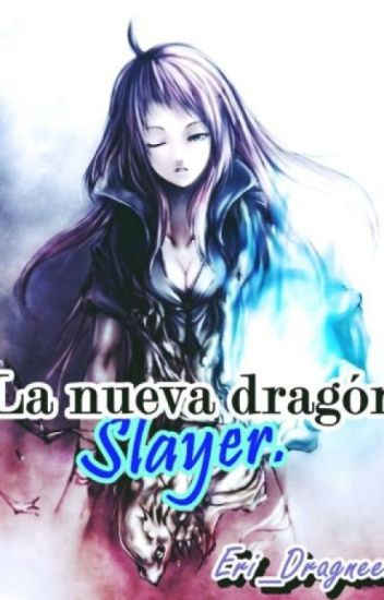 La nueva Dragón Slayer || #ShonenAwards