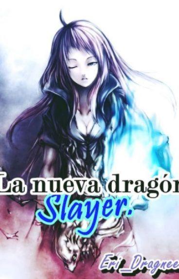 La nueva Dragón Slayer 【NATSU Y TU】