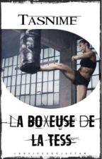 Tasnime• La Boxeuse De La Tess by La_DZorienter