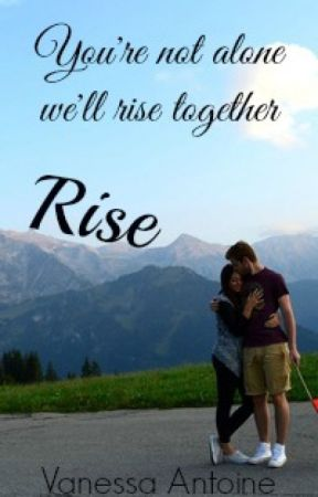 Rise #Wattys2016 by vanessa505