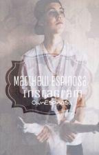 Instagram | Matthew Espinosa by skillspinosa