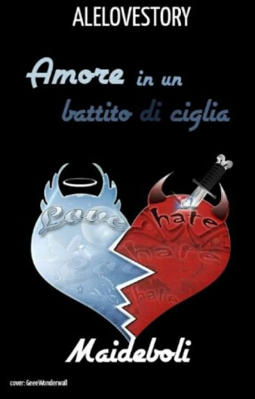 Un Amore In Un Battito Di Ciglia|| I Lezzini|| [in Revisione]
