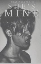 SHE'S MINE + JASON.M. (The dark series) 1 by ReadingLover_15