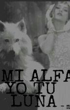 Tu Mi Alfa Y Yo Tu Luna by musadeluna