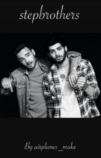 Stepbrothers || Ziam  by hug1Doneday