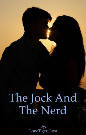 The Jock and the Nerd (Interracial)(BBDG sequel) by LoneTiger_Lost