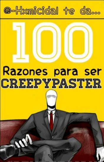 100 Razones para ser Creepypaster