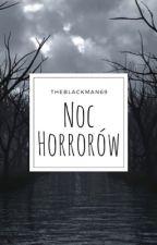 Noc horrorów by TheBlackMan69