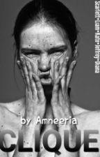 Clique by Amneeria