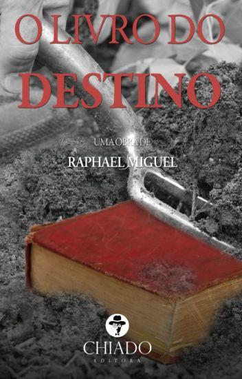O LIVRO DO DESTINO (Primeiros Capítulos)