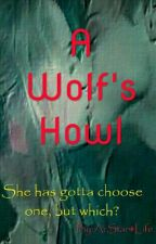 A Wolf's Howl by Coretta_127