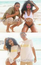 We Found Love 2 by LiveLikeSteez