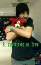 El Cumpleaños De Town (Gertown<3) by sarita13youtuber12