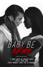 Baby Be Mine by rockwithmjx