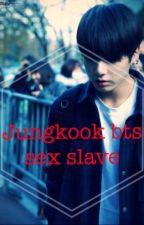 Jungkook bts sex slave  by sososososososo5