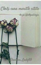 Cărți Care Merită Citite by Shadow_Lady69