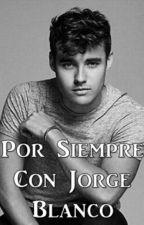Por Siempre Con Jorge Blanco by rebeortdub