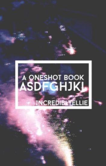 Asdfghjkl: A Oneshot Book