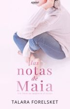 Las Notas De Maia  by MJacksonL