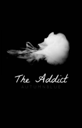 The Addict by Autumnblue