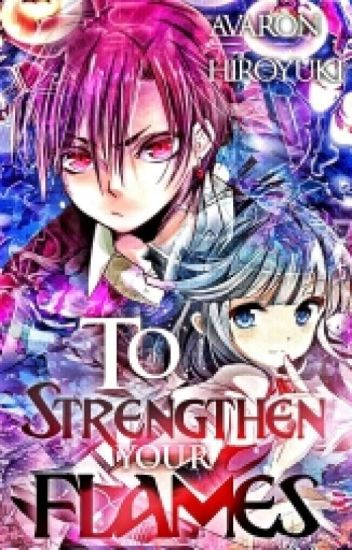 To Strengthen Your Flames| Gakuen Alice Fanfiction| Natsume Hyuga Love Story