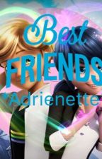 Best Friends *Adrienette* by bluedrop77