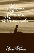 Poemas, Frases y Pensamientos by LouReven