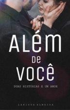 Além Do Amor - Volume Único by almeidacs
