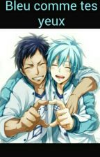 Bleu Comme Tes Yeux (Kuroko X Aomine) by Rinnie31