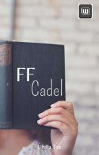 FF CADEL by DhilLa_Arioka