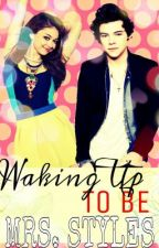 FanGirl Series i: Waking Up to Be Mrs. Styles by Ivory_Lollipop