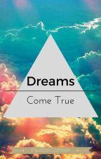Dreams Come True by paula98_